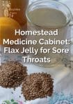 Flax Jelly for Sore Throats