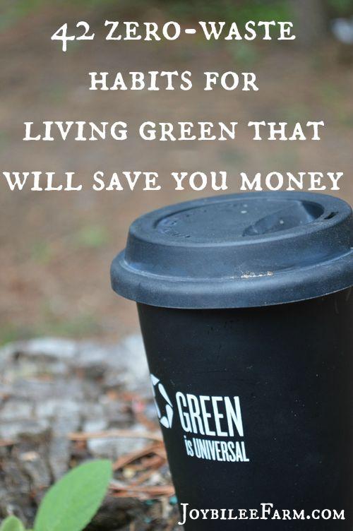 42 zero waste habits for living green