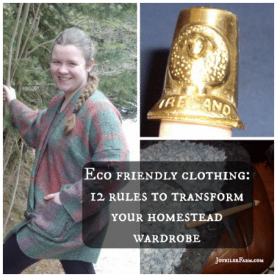 Eco friendly clothing – 12 rules to transform your homestead wardrobe