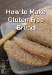 Fresh baked gluten free bread sliced on a cutting board