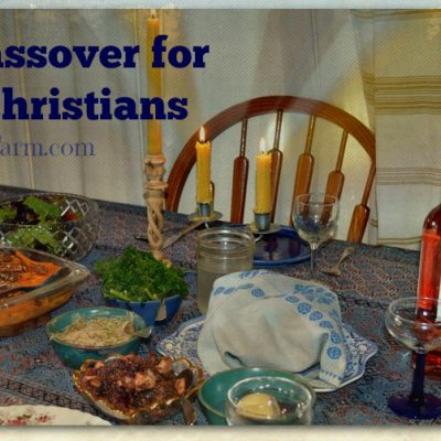 A Christian Celebrating Passover?