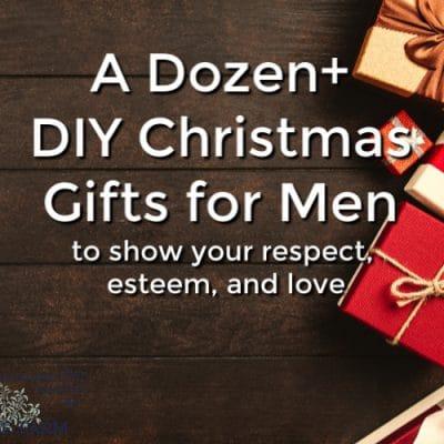 12+ DIY Christmas Gifts for Men