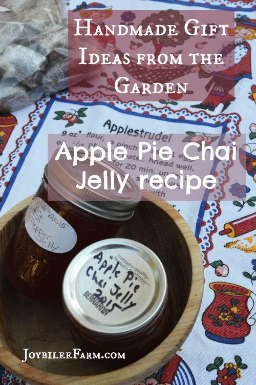 Apple Pie Chai Jelly and Homemade Gift Ideas from your Garden – Joybilee Farm