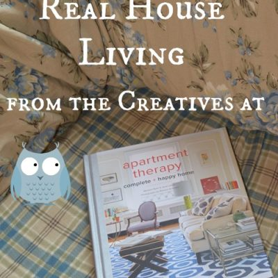 Inspiration for Real House Living from the Creatives at Apartment Therapy