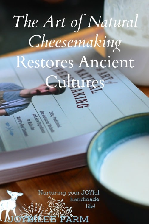 The ARt of natural cheese making