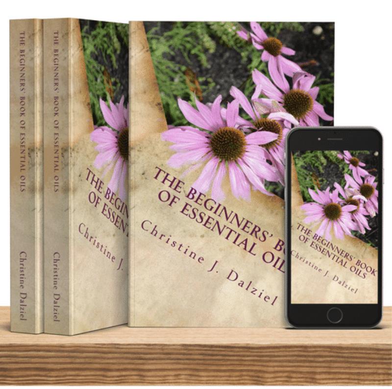The Beginner Book of Essential Oils by Christine Dalziel