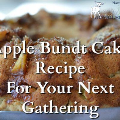 Apple Bundt Cake Recipe For Your Next Gathering