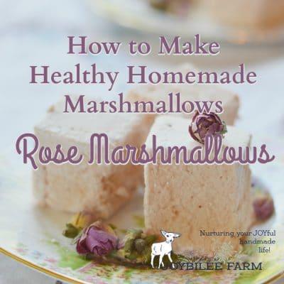 How to Make Healthy Homemade Marshmallows — Rose Marshmallows
