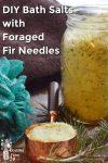 Mason jar full of homemade fir needle bath salts and a body puff