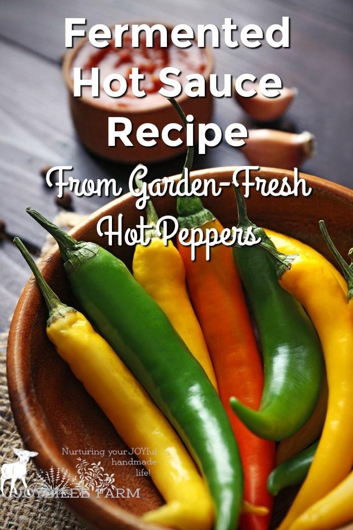 Hot sauce recipe using garden fresh hot peppers.